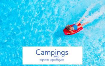 Vente privée CAMPINGS AVEC ESPACES AQUATIQUES sur Vente-privée Le Voyage