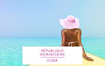Vente privée REPUBLIQUE DOMINICAINE  CUBA sur Vente-privée Le Voyage